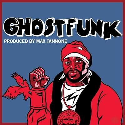 Ghostfunk Max Tannone