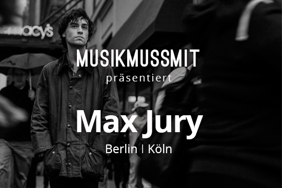 Max Jury Pressebild