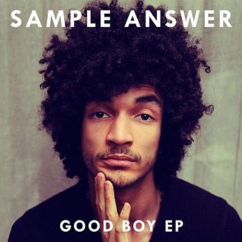 Sample Answer Good Boy EP