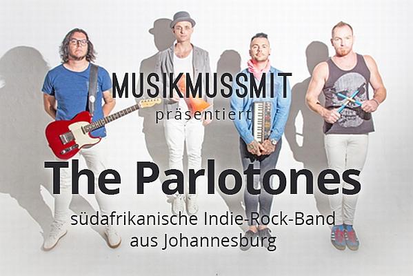 MUSIKMUSSMIT präsentiert: The Parlotones aus Johannesburg