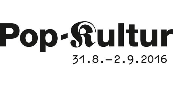 Pop Kultur 2016 Banner Berlin Empfehlungen