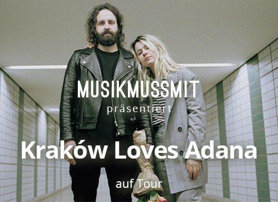 Read more about the article Wir präsentieren: Kraków Loves Adana auf Tour | Gästelistenplätze