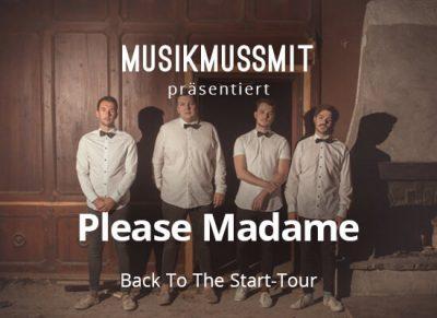 Read more about the article Wir präsentieren: Please Madame ab April auf Tour | Gästelistenplätze