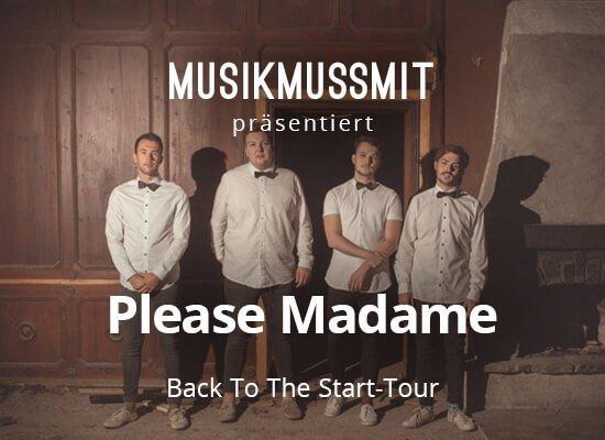 Wir präsentieren: Please Madame ab April auf Tour | Gästelistenplätze