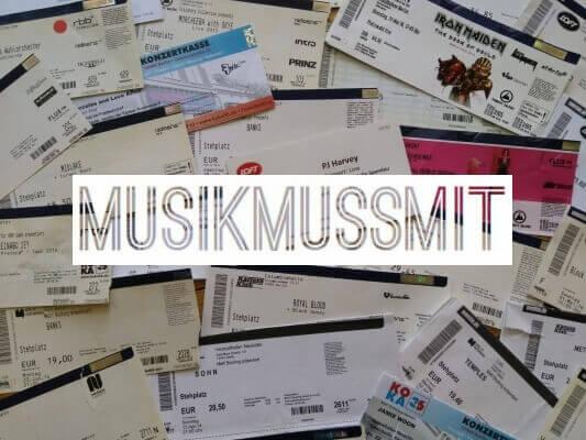 Verlosungen für diverse Konzerte Tickets und Gästelistenplätze MUSIKMUSSMIT