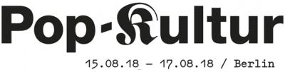 Read more about the article Pop-Kultur in Berlin (15.-17.08 2018) | Line-Up und Konzert-Tipps