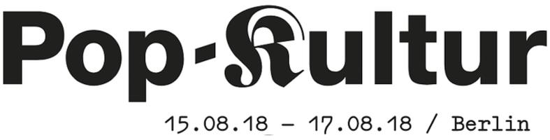 Pop Kultur Berlin 2018 Line Up und Musik Empfehlungen