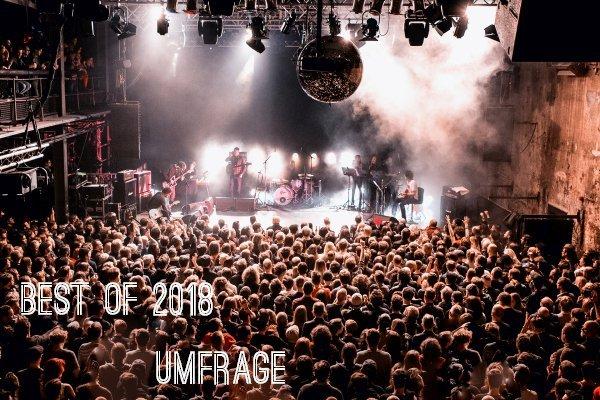 Umfrage: Eure liebsten Alben, Songs, Konzerte & Festivals 2018 | Verlosung