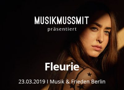 Wir präsentieren: Fleurie im März live in Berlin | Gästelistenplätze