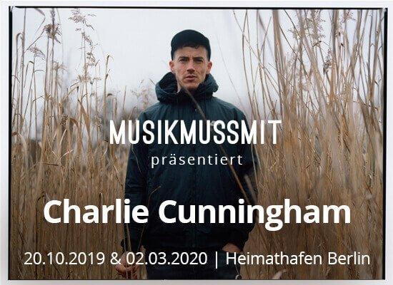 MUSIKMUSSMIT präsentiert Charlie Cunningham live in Berlin im Oktober 2019 und März 2020 Tickets zu gewinnen