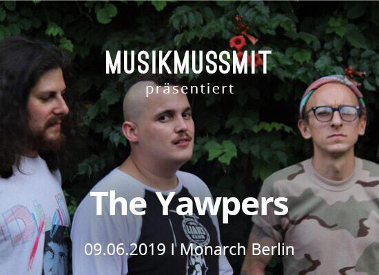 Wir präsentieren: The Yawpers im Juni Live in Berlin | Gästelistenplätze