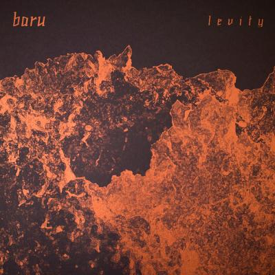 Read more about the article Entdeckung des Tages: Levity (Album) von BARU