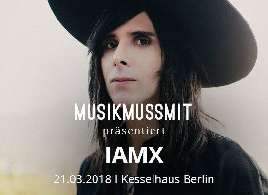 You are currently viewing Wir präsentieren: IAMX im März live in Berlin | Gästelistenplätze