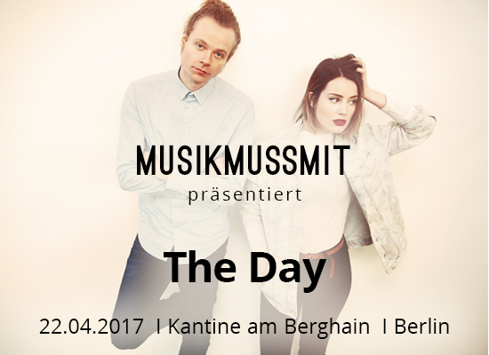 Read more about the article Wir präsentieren: The Day live Berlin | Gästelistenplätze