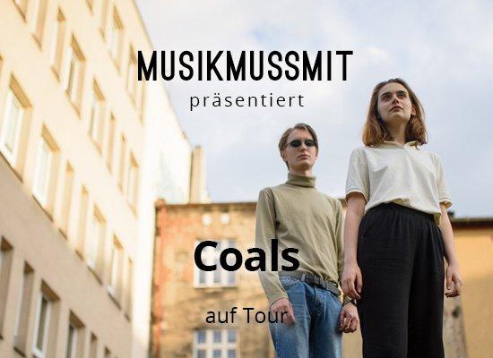 MUSIKMUSSMIT präsentiert Coals im Herbst auf Tour