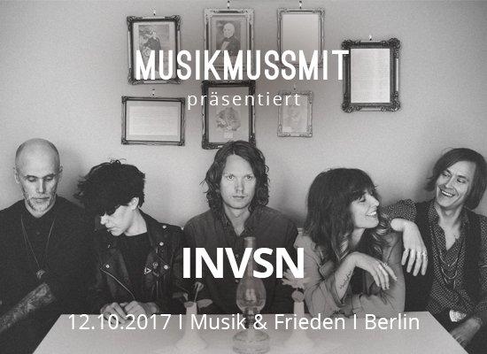 MUSIKMUSSMIT praesentiert INVSN live in Berlin Musik und Frieden