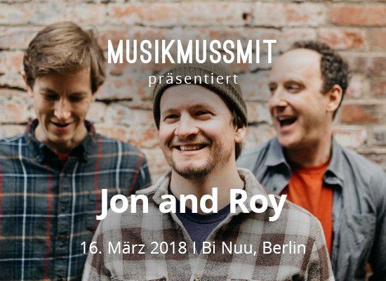 Wir präsentieren: Jon and Roy im März 2018 live in Berlin | Gästelistenplätze