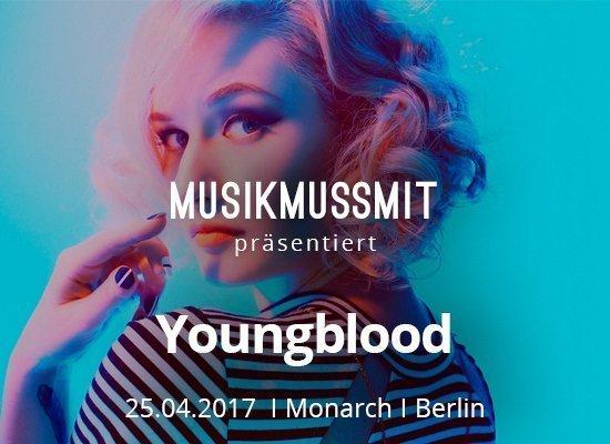 You are currently viewing Wir präsentieren: Youngblood (Blonde Diamond) live in Berlin | Gästelistenplätze