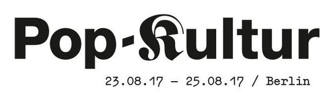 You are currently viewing Bald geht´s los: Pop-Kultur 2017 in Berlin   Empfehlungen
