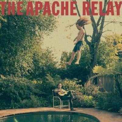 Entdeckung des Tages: The Apache Relay (Album) von The Apache Relay