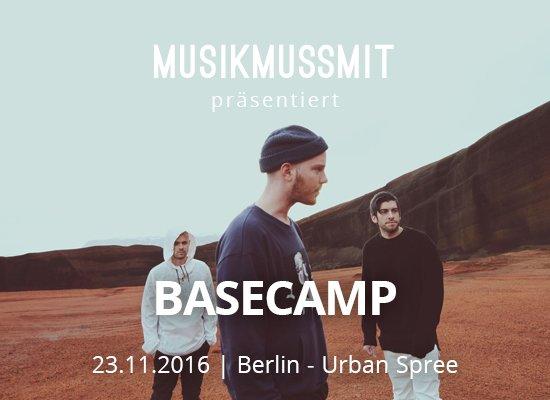 MUSIKMUSSMIT präsentiert BASECAMP Gästelistenplätze zu gewinnen Foto Dylan Reyes