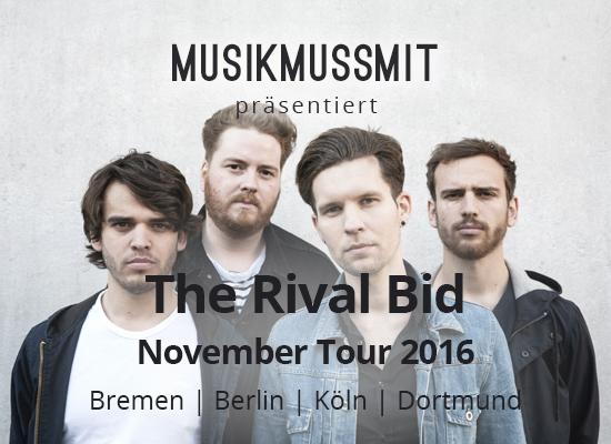 Read more about the article Wir präsentieren: The Rival Bid auf Tour | Gästelistenplätze
